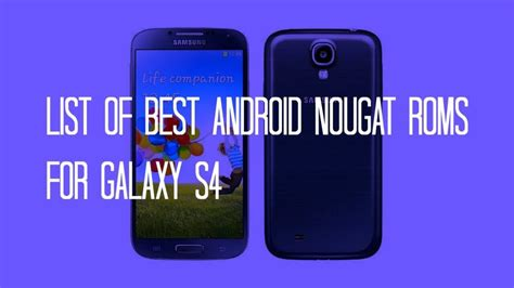 best rom 20 roms best android nougat roms for galaxy s4 android