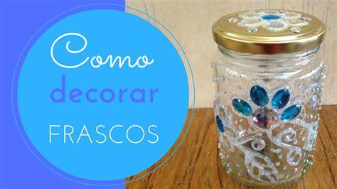 decorar frascos de vidrio con goma eva disfruta creando