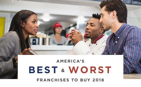 best franchise to buy america s best worst franchises to buy 2018 rednews