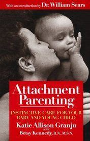 the attachment parenting book 0316778095 1000 images about best conscious parenting books on parenting attachment parenting