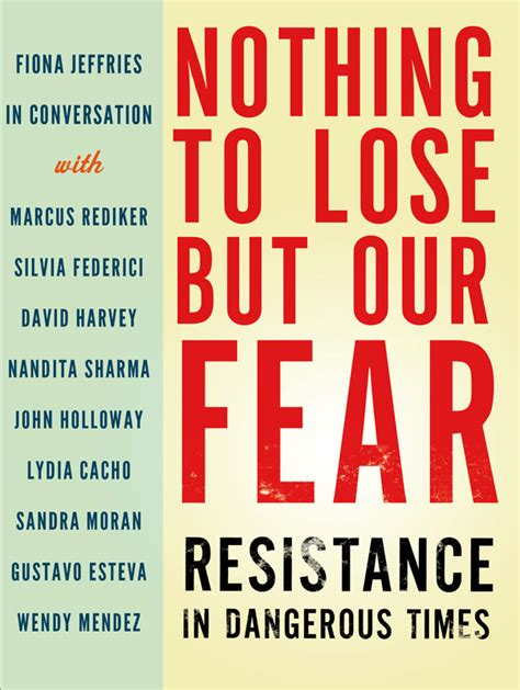 do resistors lose resistance time nothing to lose but our fear resistance in dangerous times briarpatch magazine