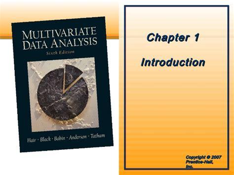 Multivariate Data Analysis 5 multivariate data analysis