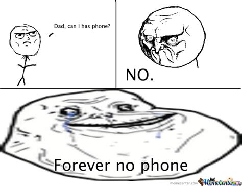 No Phone Meme - forever no phone by legdera meme center