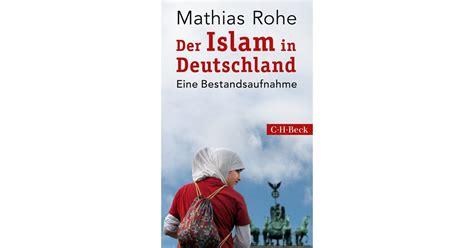 Islam Roh der islam in deutschland rohe mathias broschur