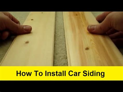 How To Install Car Siding On Interior Walls by How To Install Car Siding