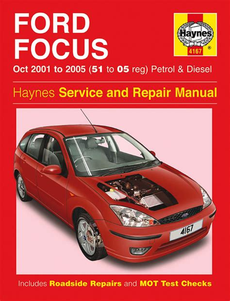 how to download repair manuals 2003 ford focus head up display ford focus 1 4 1 6 1 8 2 0 petrol 1 8 tddi ci 2001 05 51 05 reg haynes manual