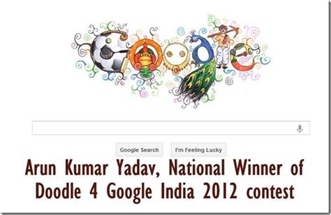 doodle 4 national winner arun yadav wins doodle 4 india 2012 contest