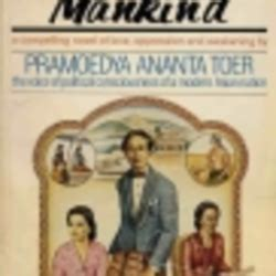this earth of mankind buru quartet this earth of mankind by pramoedya ananta toer librarything
