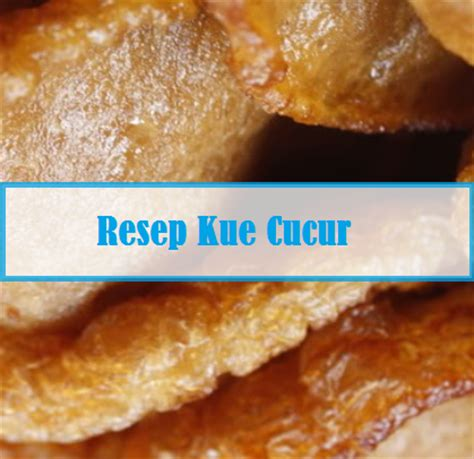 cara membuat brownies kukus gula merah resep kue cucur dan cara bikin resep kue