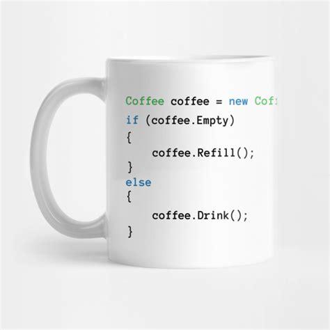 Coffee Code coffee code coffee mug teepublic