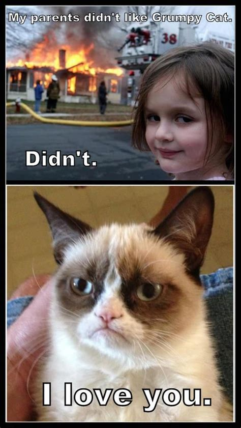 Grumpy Cat Meme Love - girl on fire grumpy cat girl quot my parents didn t like