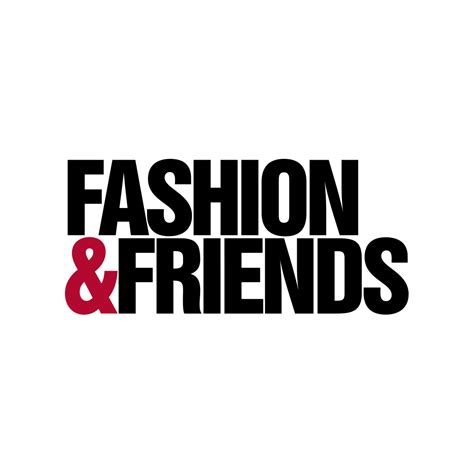 Friends Fashion And fashion friends delta city
