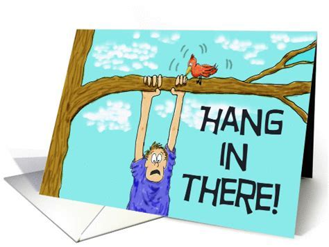 Encouragement Hang in There Paper Greeting Note card (175114)