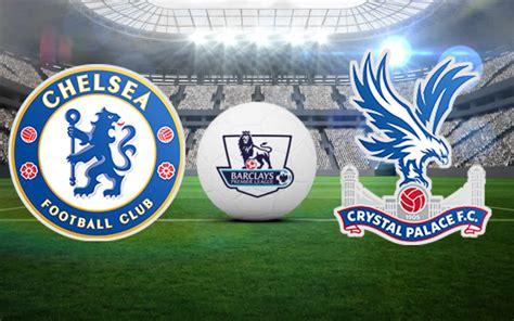 chelsea vs crystal palace chelsea vs crystal palace prediction and football tips
