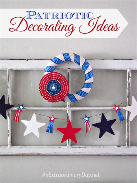 patriotic home decor ideas fun and colorful patriotic holiday decorating ideas an