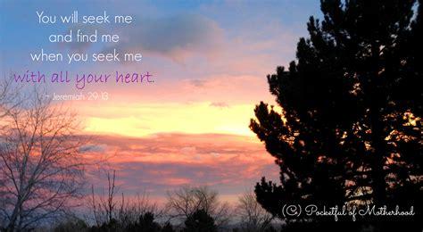 Seeking God seeking god wholeheartedly pocketful of motherhood