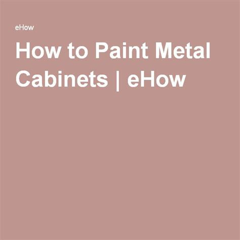 25 best ideas about painting metal cabinets on