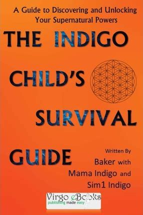 the actor s a survival guide books the indigo child survival guide baker jacinto