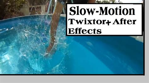 tutorial after effect slow motion tutorial slow motion twixtor after effects cs4 hd