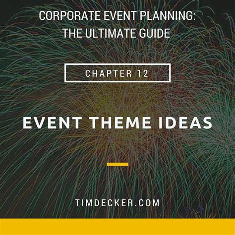 corporate theme ideas corporate event theme ideas for