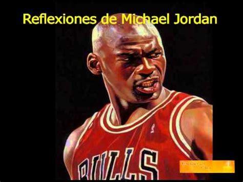 imagenes de michael jordan actuales las reflexiones y pensamientos de michael jordan youtube