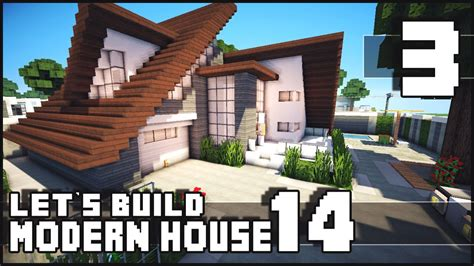minecraft house download minecraft lets build modern house 14 part 3 download youtube