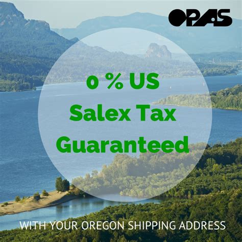 Wa Sales Tax Lookup By Address Benefit From 0 Percent Us Sales Tax With Your Oregon Address Opas