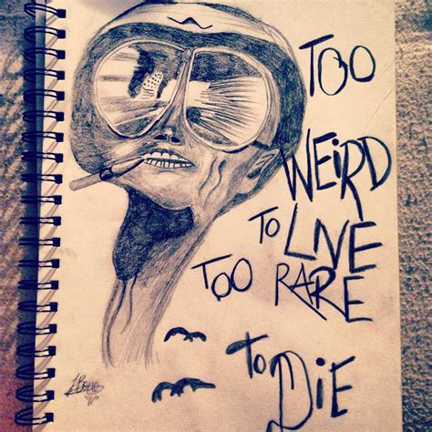 too weird to live too rare to die tattoo to live to die by parkrally on deviantart