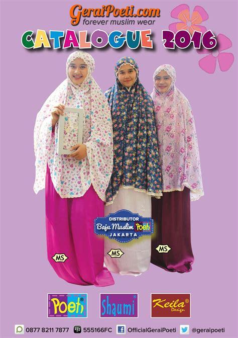 Katalog Baju Muslim Keke Dewasa katalog baju muslim anak dan dewasa geraipoeti collection 2016