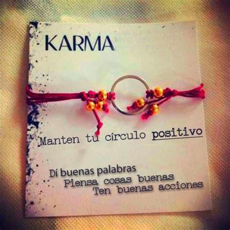 imagenes karma frases las mejores frases del karma para dedicar o mandar por