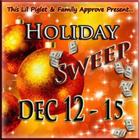 Holiday Cash Sweepstakes - holiday sweep cash sweepstakes this lil piglet
