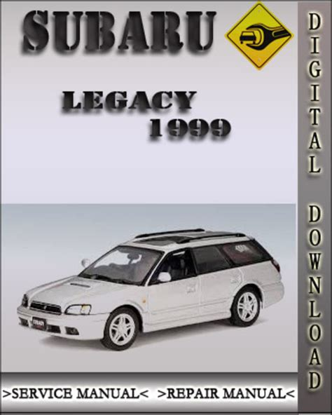 1999 subaru legacy factory service repair manual download manuals