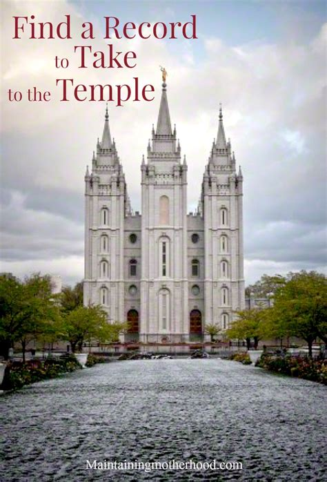 How To Find A Record How To Quot Find A Record Quot To Take To The Temple Maintaining Motherhood