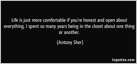 In The Closet Quotes by Is Just More Comfortable If You Re Honest And Open