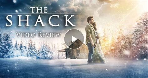 the shack movie and tv reviews the shack video review movieguide movie reviews for