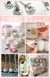 25 dollar gift ideas 25 handmade gifts under 5 dollars the 36th avenue