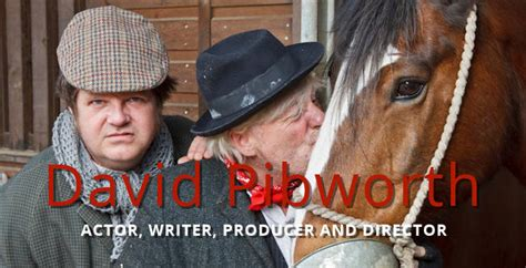 david pibworth actor writer producer  director
