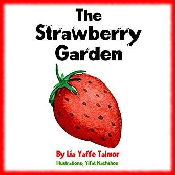 tales of the renegade the golden strawberry books children s book the strawberry garden value tales