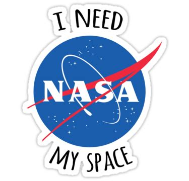 Nasa Coffee Mug I Need My Space by Quot I Need My Space Nasa Quot Stickers By Eeyebrows Redbubble