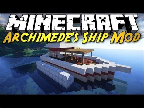 archimedes boat mod minecraft mod showcase archimede s ships build your own