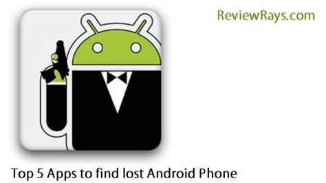 android lost app how to find my lost android best apps to locate lost android phone