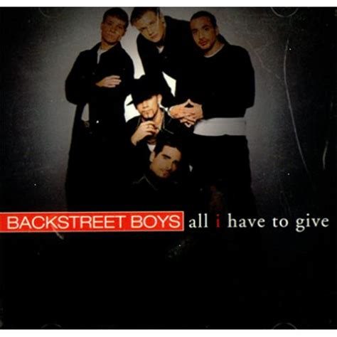 All I Have To Give | backstreet boys all i have to give usa promo 5 quot cd single