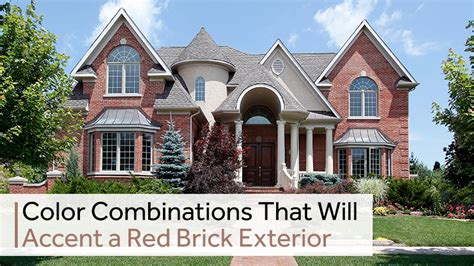 color combinations that will accent a brick exterior