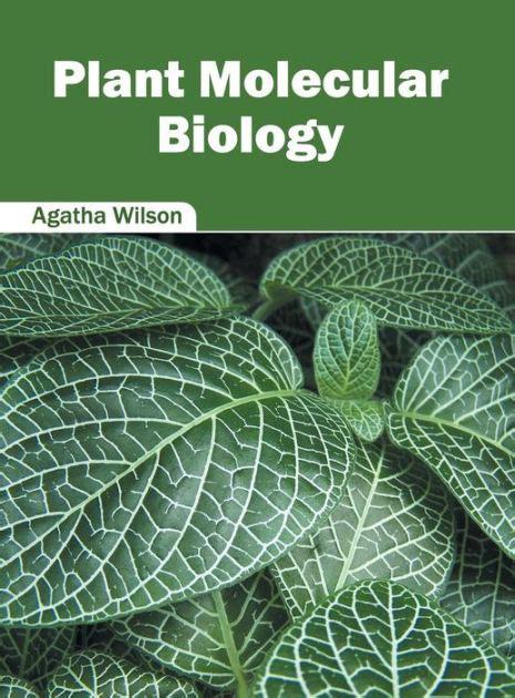 plant molecular biology  agatha wilson hardcover barnes noble