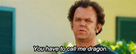 "gif: ""you have to call me dragon…"" (step brothers) 