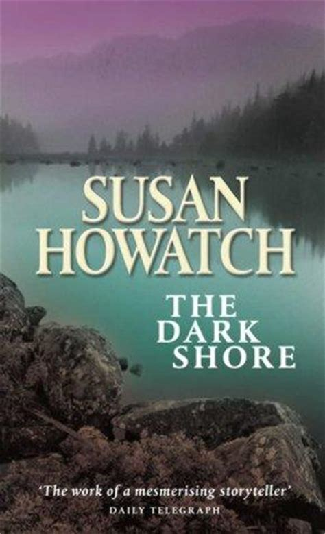 the dark shore the dark shore by howatch
