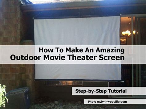 how to make a backyard movie theater how to make an amazing outdoor movie theater screen