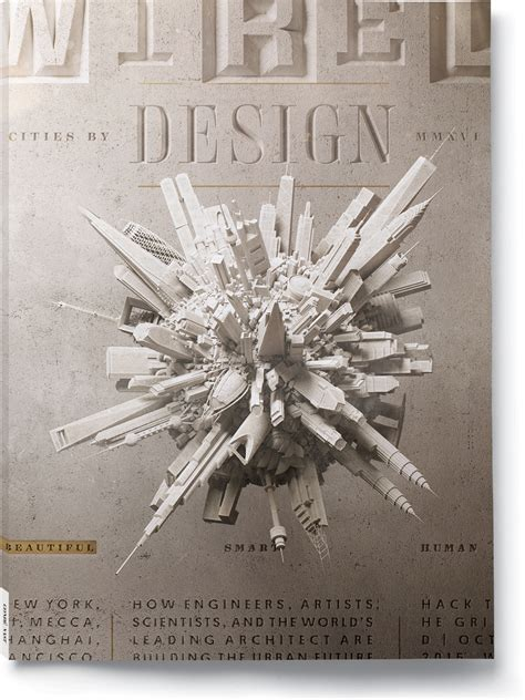 special design issue wired 8 cities that show you what the future will look like wired