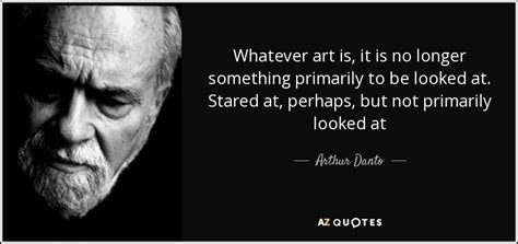 Arthur C Danto Quotes quotes by arthur danto a z quotes