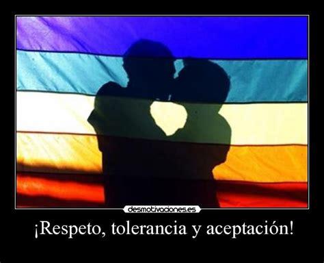 la tolerancia y la complicidad desmotivaciones 161 respeto tolerancia y aceptaci 243 n desmotivaciones